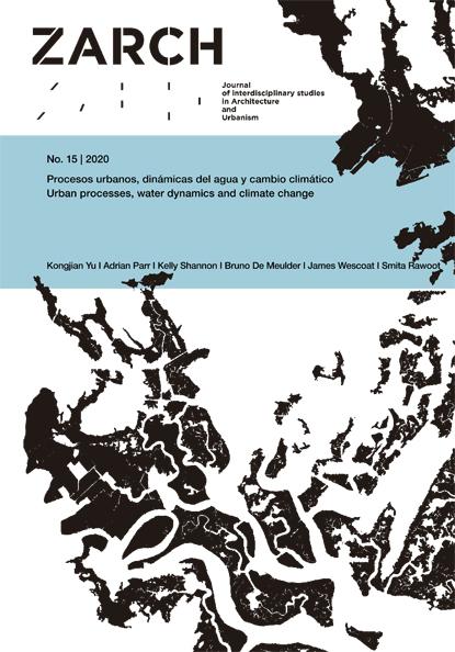 Ver Núm. 15 (2020): Procesos urbanos, dinámicas del agua y cambio climático
