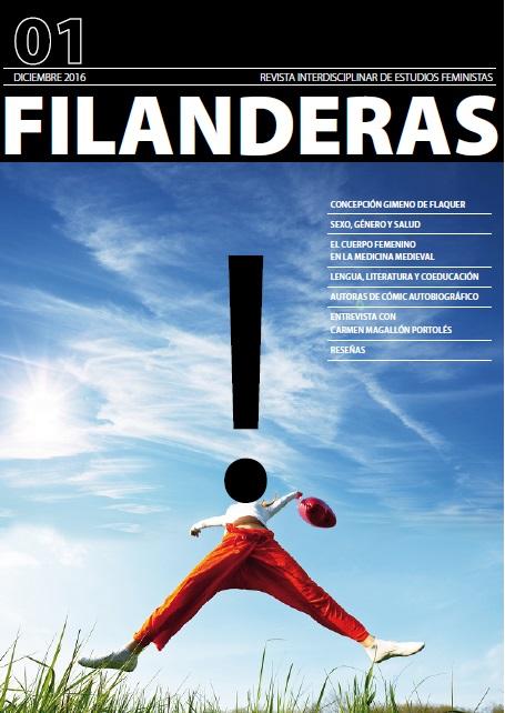 Filanderas. Revista Interdisciplinar de Estudios Feministas. Número 1 (diciembre 2016)