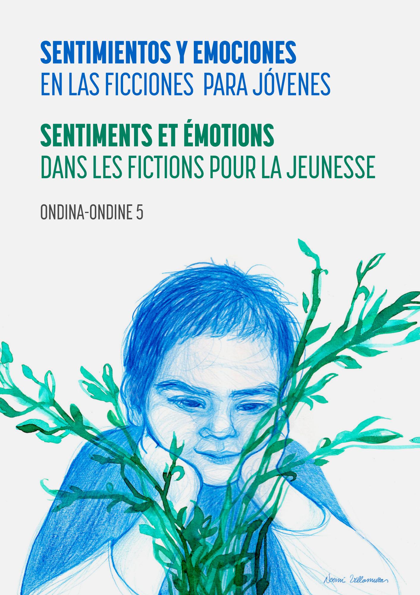 Ver Núm. 5 (2020): Sentimientos y emociones en las ficciones para jóvenes
