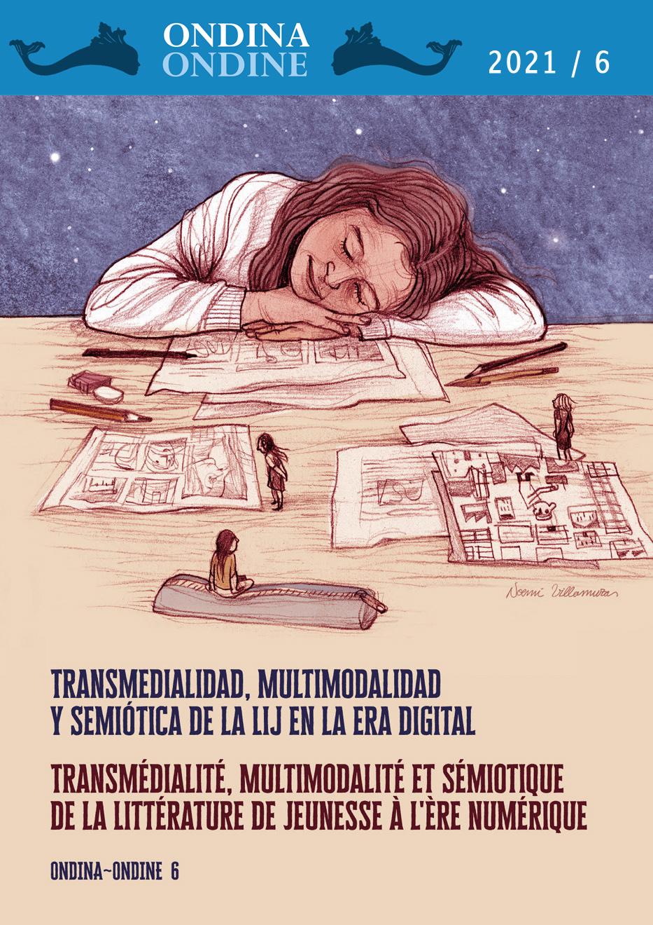 Ver Núm. 6 (2021): Transmedialidad, multimodalidad y semiótica de la LIJ en la era digital